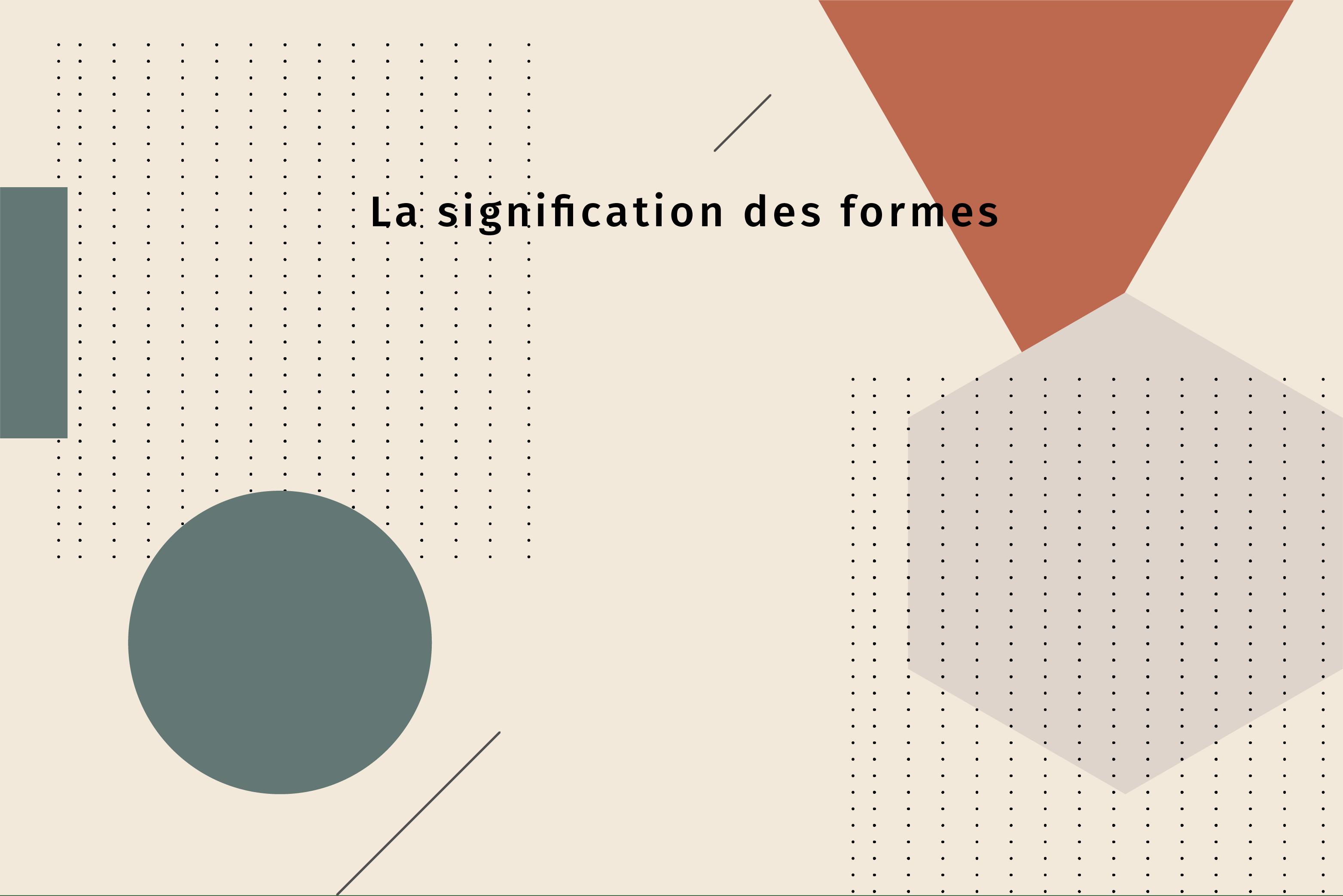 La signification des formes