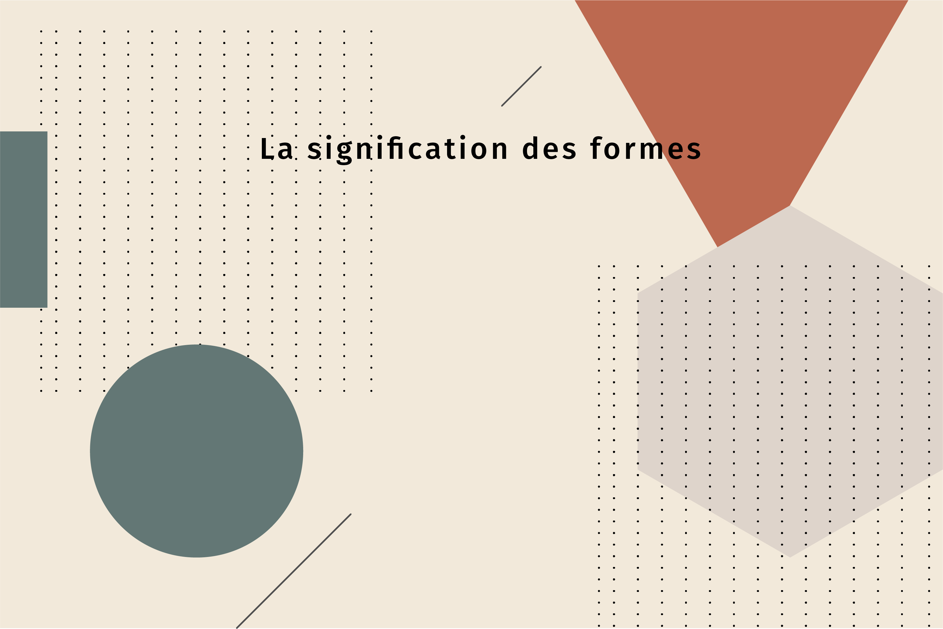 Read more about the article La signification des formes